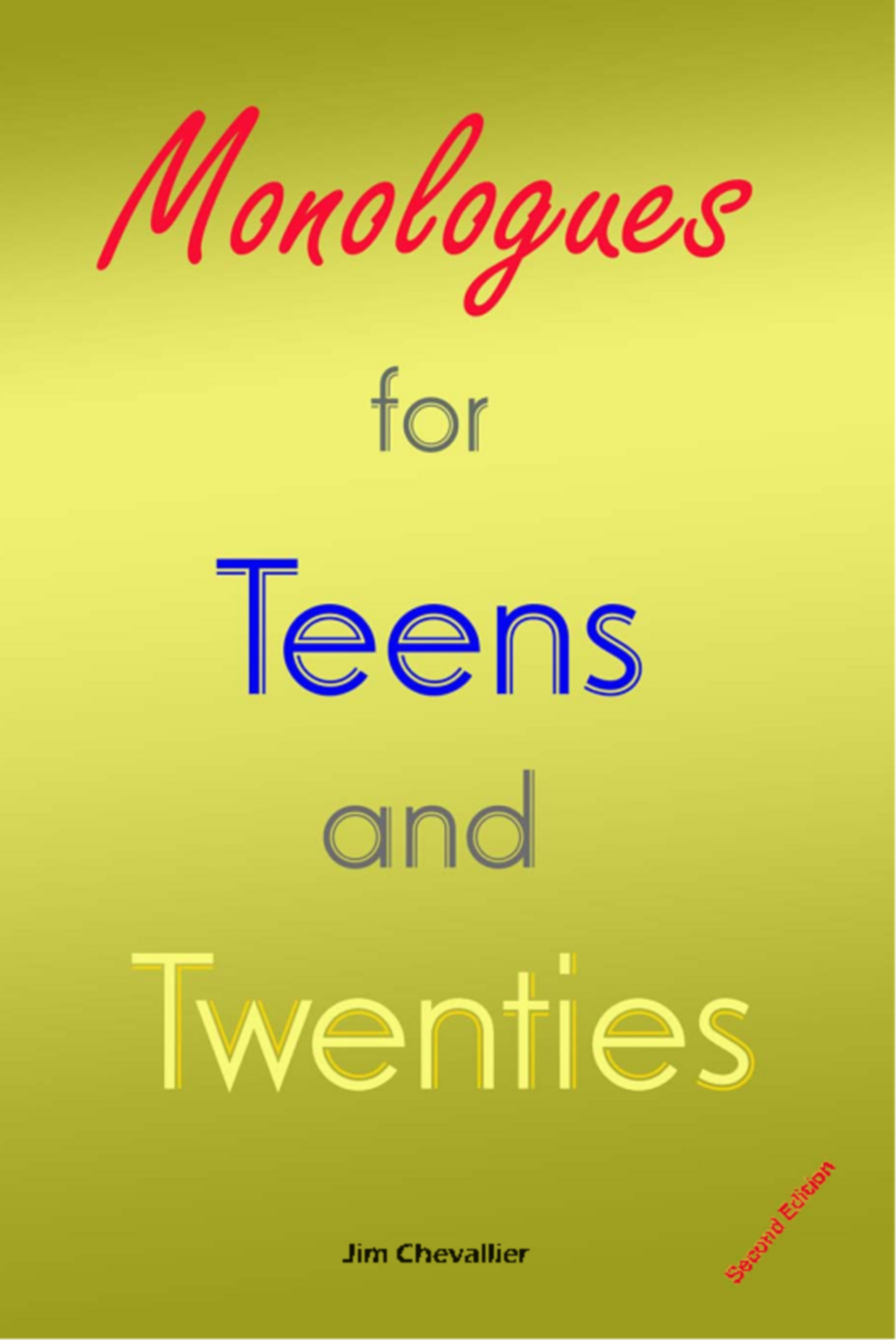 Monologues for Teens and Twenties