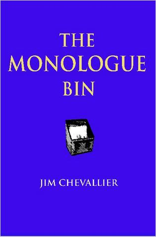 The Monologue Bin